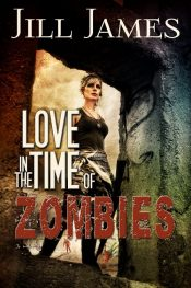 bargain ebooks Love in the Time of Zombies Action/Adventure Romance by Jill James
