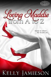 amazon bargain ebooks Loving Maddie from A to Z Erotic Romance by Kelly Jamieson