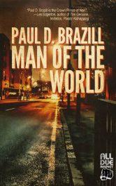 amazon bargain ebooks Man of the World Mystery by Paul D. Brazill