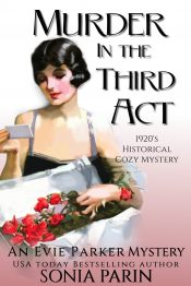 bargain ebooks Murder in the Third Act: A 1920s Historical Cozy Mystery Historical Cozy Mystery by Sonia Parin