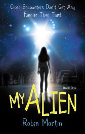 bargain ebooks My Alien Young Adult/Teen Science Fiction Romance by Robin Martin