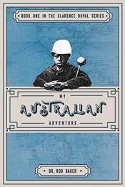 amazon bargain ebooks My Australian Adventure Historical Adventure by Rob Bauer