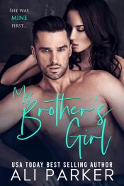bargain ebooks My Brother's Girl Contemporary Romance by Ali Parker