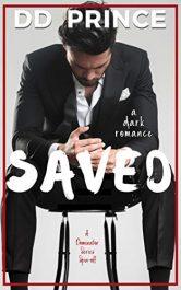 amazon bargain ebooks Saved: a dark romance Erotic Romance by DD Prince