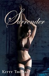 bargain ebooks Surrender Erotic Romance by Kitty Thomas