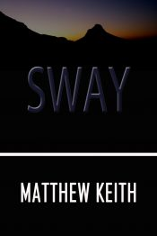 bargain ebooks Sway Dark Fantasy, Psychological Thriller by Matthew Keith