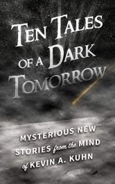 bargain ebooks Ten Tales of a Dark Tomorrow Science Fiction by Kevin Kuhn