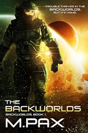 bargain ebooks The Backworlds Space Opera Adventure by M. Pax