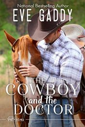 amazon bargain ebooks The Cowboy and the Doctor Western Romance by Eve Gabby