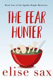 amazon bargain ebooks The Fear Hunter Mystery by Elise Sax