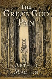 bargain ebooks The Great God Pan Classic Gothic Horror by Arthur Machen