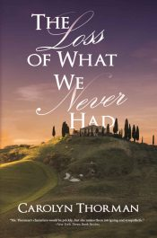 bargain ebooks The Loss of What We Never Had Terrorism Thriller by Carolyn Thorman