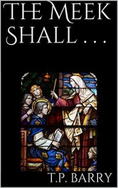 amazon bargain ebooks The Meek Shall . . . Humorous Horror by T.P. Barry