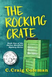 bargain ebooks The Rocking Crate: Murder Mystery with a Paranormal Twist (Darius Morefield Mysteries Series Book 1) Mystery by C. Craig Coleman