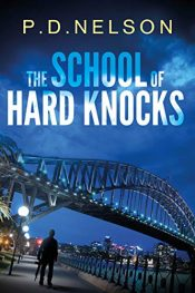 bargain ebooks The School of Hard Knocks Action/Adventure by P.D. Nelson