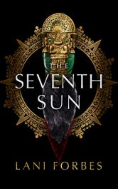 bargain ebooks The Seventh Sun Young Adult/Teen Historical Fiction by Lani Forbes