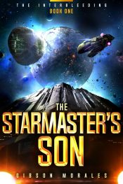 bargain ebooks The Starmaster's Son Political Space Opera Science Fiction by Gibson Morales