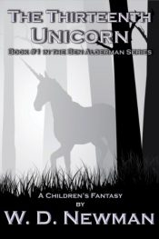 amazon bargain ebooks The Thirteenth Unicorn Fantasy Adventure by W. D. Newman