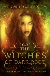 bargain ebooks The Witches of Dark Root Fantasy Mystery by April Aasheim
