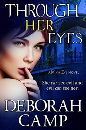 bargain ebooks Through Her Eyes Paranormal Romantic Thriller by Deborah Camp
