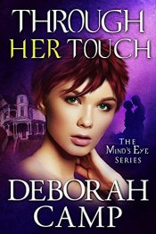 bargain ebooks Through Her Touch Romantic Paranormal Thriller by Deborah Camp
