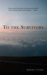 amazon bargain ebooks To The Survivors Young Adult/Teen by Robert Uttaro