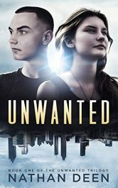 bargain ebooks Unwanted Young Adult/Teen Dystopian SciFi by Nathan Deen