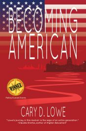 amazon bargain ebooks Becoming American Historical Fiction by Cary D. Lowe