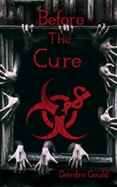 amazon bargain ebooks Before the Cure Horror by Deirdre Gould