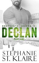 bargain ebooks Brother's Keeper I: Declan Thriller by Stephanie St. Klaire