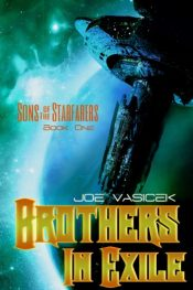 amazon bargain ebooks Brothers in Exile Science Fiction by Joe Vasicek