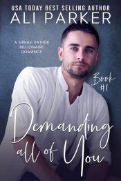 amazon bargain ebooks Demanding All Of You Contemporary Romance by Ali Parker