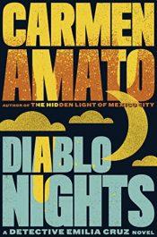 bargain ebooks Diablo Nights (Detective Emilia Cruz Book 3) Mystery Thriller by Carmen Amato