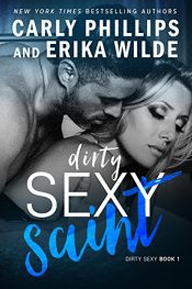 bargain ebooks Dirty Sexy Saint Erotic Romance by Carly Phillips & Erika Wilde