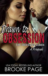 amazon bargain ebooks Drawn to Obsession: A Prequel to The Obsession Series Erotic Romance by Brooke Page