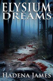 bargain ebooks Elysium Dreams Horror by Hadena James