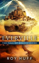 amazon bargain ebooks Everville: The Fall of Brackenbone Epic Fantasy by Roy Huff