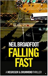 amazon bargain ebooks Falling Fast Thriller by Neil Broadfoot