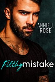 bargain ebooks Filthy Mistake Contemporary Romance by Annie J. Rose