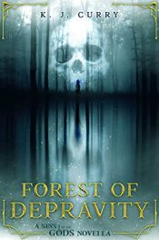 bargain ebooks Forest of Depravity Dark Fantasy Horror by K. J. Curry
