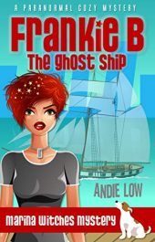 amazon bargain ebooks Frankie B - The Ghost Ship Cozy Mystery by Andie Low