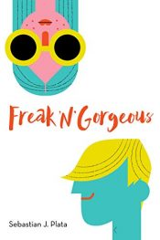 amazon bargain ebooks Freak 'N' Gorgeous Young Adult/Teen by Sebastian J. Plata