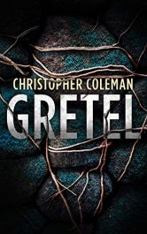 amazon bargain ebooks Gretel Young Adult/Teen Thriller by Christopher Coleman