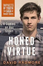 amazon bargain ebooks Honed Virtue, A Coming of Age Story Young Adult/Teen Historical Fiction by David Radmore