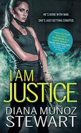 amazon bargain ebooks I Am Justice Action/Adventure by Diana Munoz Stewart