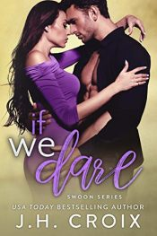 bargain ebooks If We Dare Contemporary Romance by JH Croix