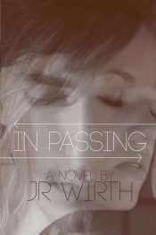 amazon bargain ebooks In Passing Paranormal Thriller Romance by JR Wirth