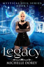 bargain ebooks Legacy Supernatural Suspense Fantasy by Michelle Dorey