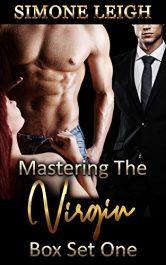 bargain ebooks Mastering the Virgin: Box Set One Erotic Romance by Simone Leigh