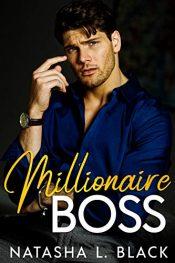 bargain ebooks Millionaire Boss Contemporary Romance by Natasha L. Black